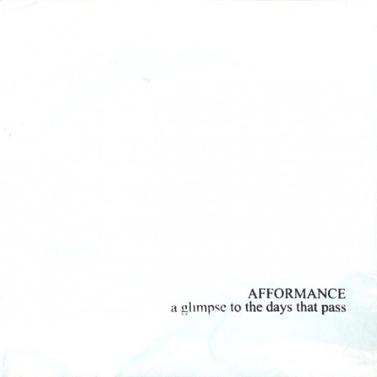 AFFORMANCE – A Glimpse To The Days That Pass