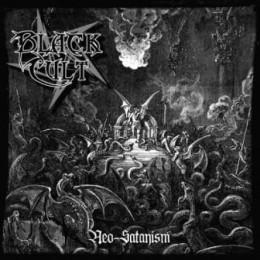 BLACK CULT - Neo-Satanism