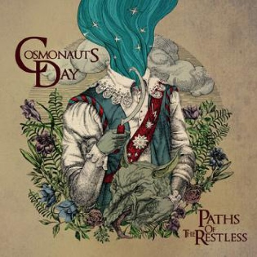COSMONAUTS DAY - Paths of the Restless