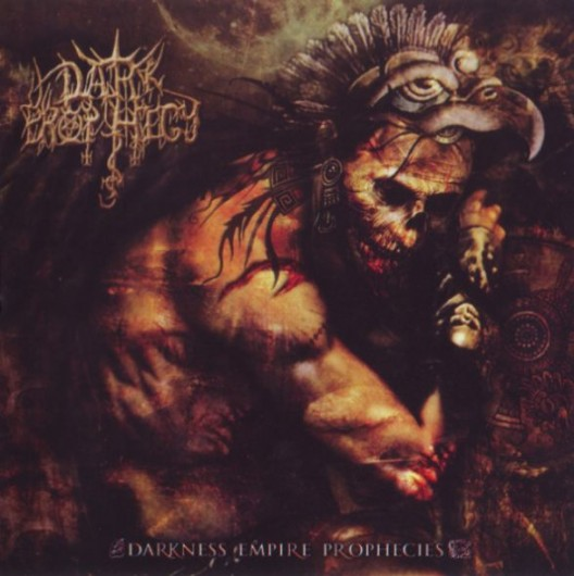 DARK PROPHECY - Darkness Empire Prophecies