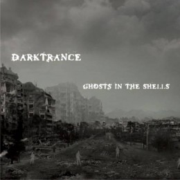 DARKTRANCE - Ghosts in the Shells