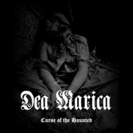 DEA MARICA - Curse of the Haunted
