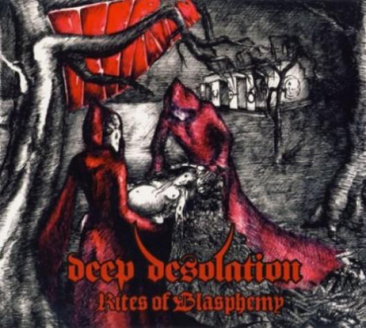 DEEP DESOLATION - Rites of Blasphemy