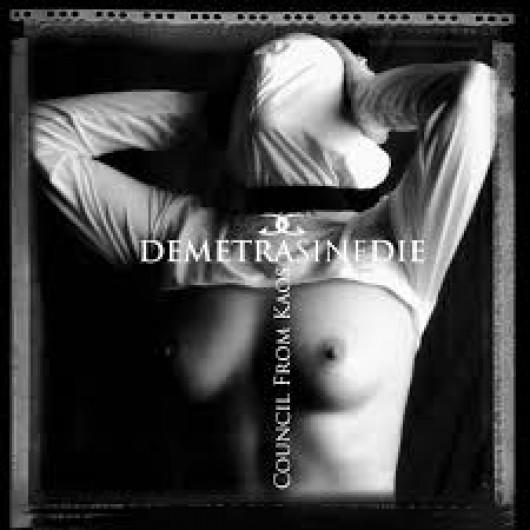 DEMETRA SINE DIE - Council From Kaos