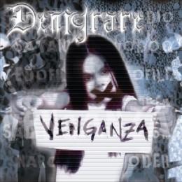 DENIGRARE - Venganza