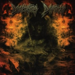 DESTROYING DIVINITY - Hell Unleashed