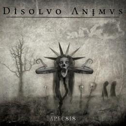 DISOLVO ANIMUS – Aphesis