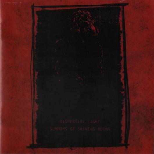 DISPERSIVE LIGHT / SUMMONS OF SHINIG RUINS - split CD