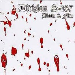 DIVISION S-187 - Blood and Fire