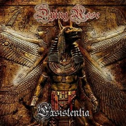 DYING ROSE - Existentia