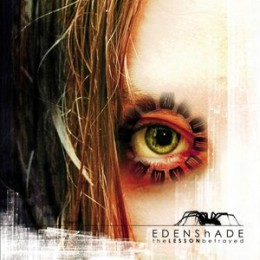 EDENSHADE - The Lesson Betrayed