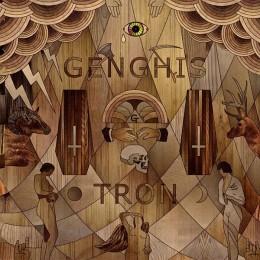 GENGHIS TRON – Cloak Of Love