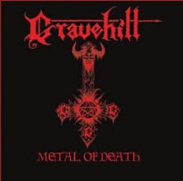 GRAVEHILL - Metal of Death