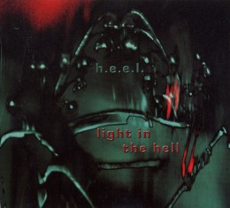 H.E.E.L. – Light In The Hell