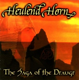 HEULEND HORN - The Saga of the Draugr