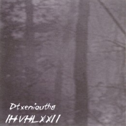 IHVHLXXII – Dtxenioutha