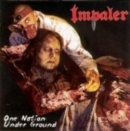 IMPALER - One Nation Under Ground