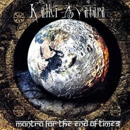 KALKI AVATARA - Mantra for the End of Times