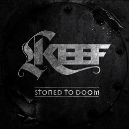 KEEF - Stoned to Doom