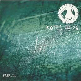KOTEL #26 – FABR_IQ