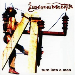 LANIENA MENTIS - Turn Into a Man