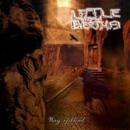 LITTLE DEAD BERTHA - Way of Blind