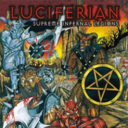 LUCIFERIAN - Supreme Infernal Legions