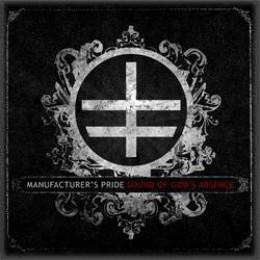 MANUFACTURER'S PRIDE - Sound of God's Absence CD + DVD