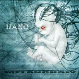 MELANCHOLY - Nano