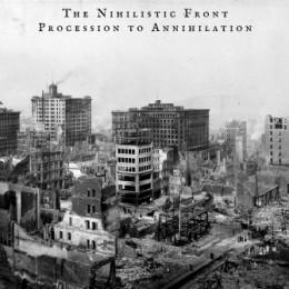THE NIHILISTIC FRONT - Procession To Annihilation