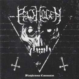 PATHOGEN - Blasphemous Communion