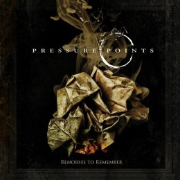 PRESSURE POINTS - Remorses to Remember