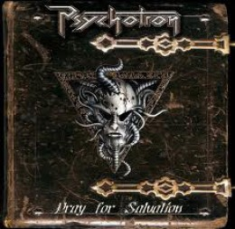 PSYCHOTRON - Pray for Salvation