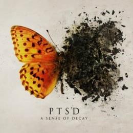 PTSD - A Sense Of Decay