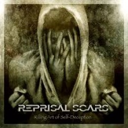 REPRISAL SCARS - Killing Art of Self-Deception