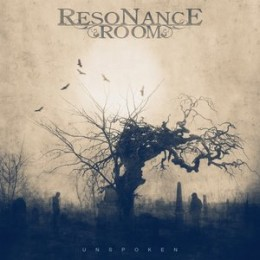RESONANCE ROOM - Unspoken