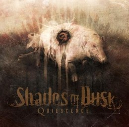 SHADES OF DUSK - Quiescence