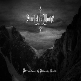 STORHET AV MORKE - Grandeur of Eternal Cold