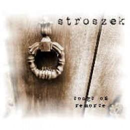 STROSZEK – Songs Of Remorse