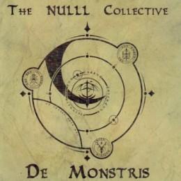 THE NULL COLLECTIVE - De Monstris