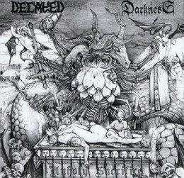 DECAYED / DARKNESS - Unholy Sacrifice