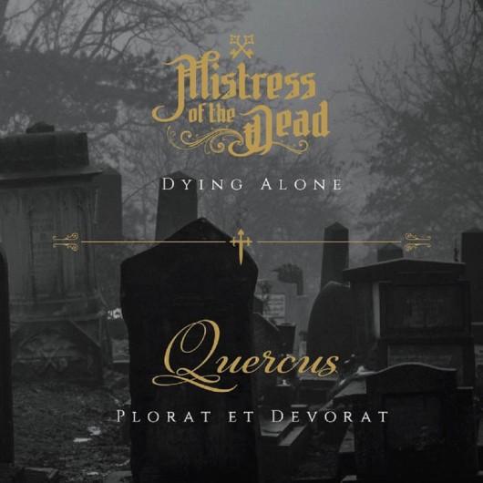 MISTRESS OF THE DEAD / QUERCUS - split CD