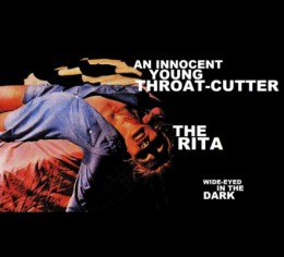 AN INNOCENT YOUNG THROAT-CUTTER & THE RITA – Wide Eyed In The Dark