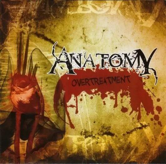 ANATOMY - Overtreatment