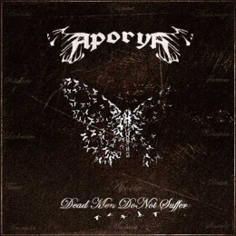APORYA — Dead Men Do Not Suffer