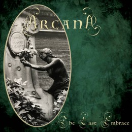 ARCANA - …The Last Embrace