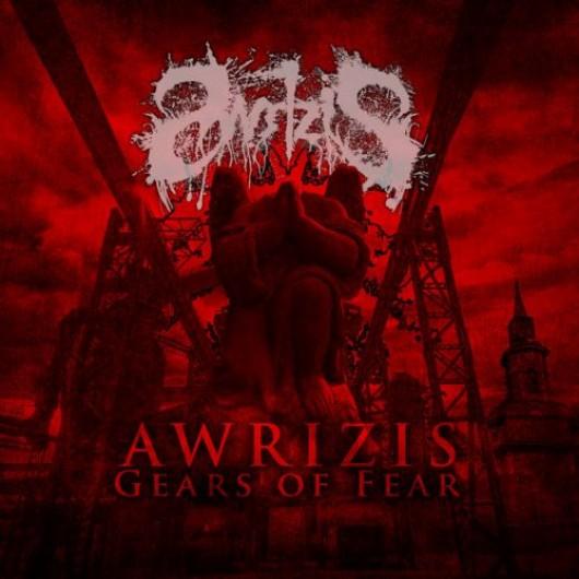 AWRIZIS - Gears Of Fear