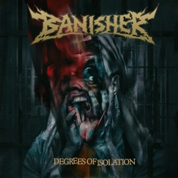 BANISHER - Degrees Of Isolation