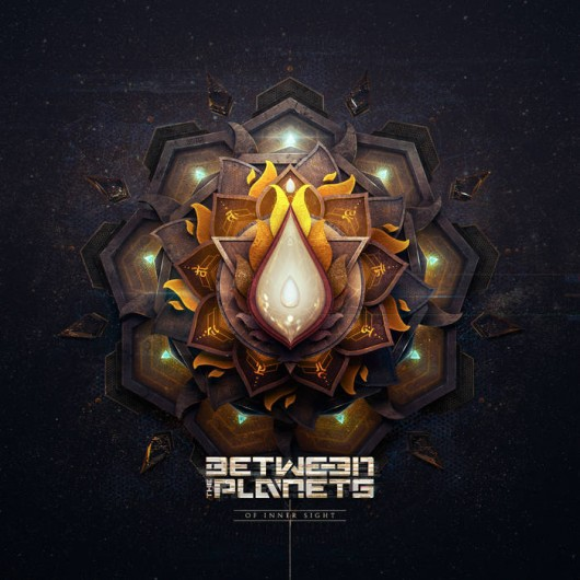 BETWEEN THE PLANETS - Of Inner Sight