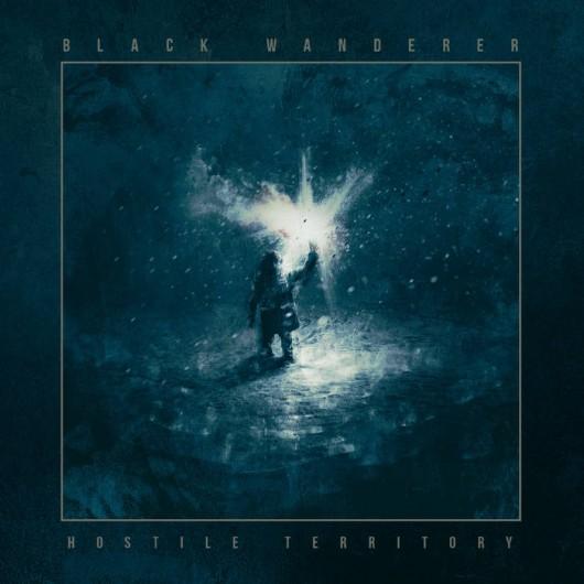 BLACK WANDERER – Hostile Territory